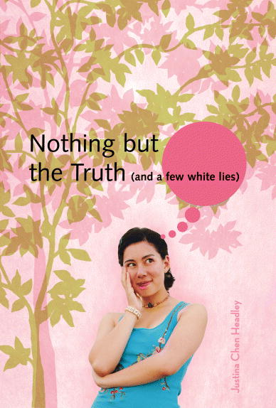 picture-of-nothing-but-the-truth-and-a-few-white-lies-by-justina-chen-headley-cover-photo