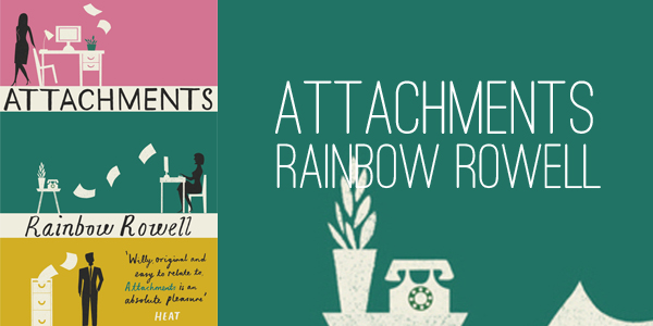 attachments-by-rainbow-rowell